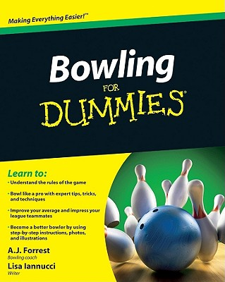 Bowling for Dummies By Forrest, A. J./ Iannucci, Lisa