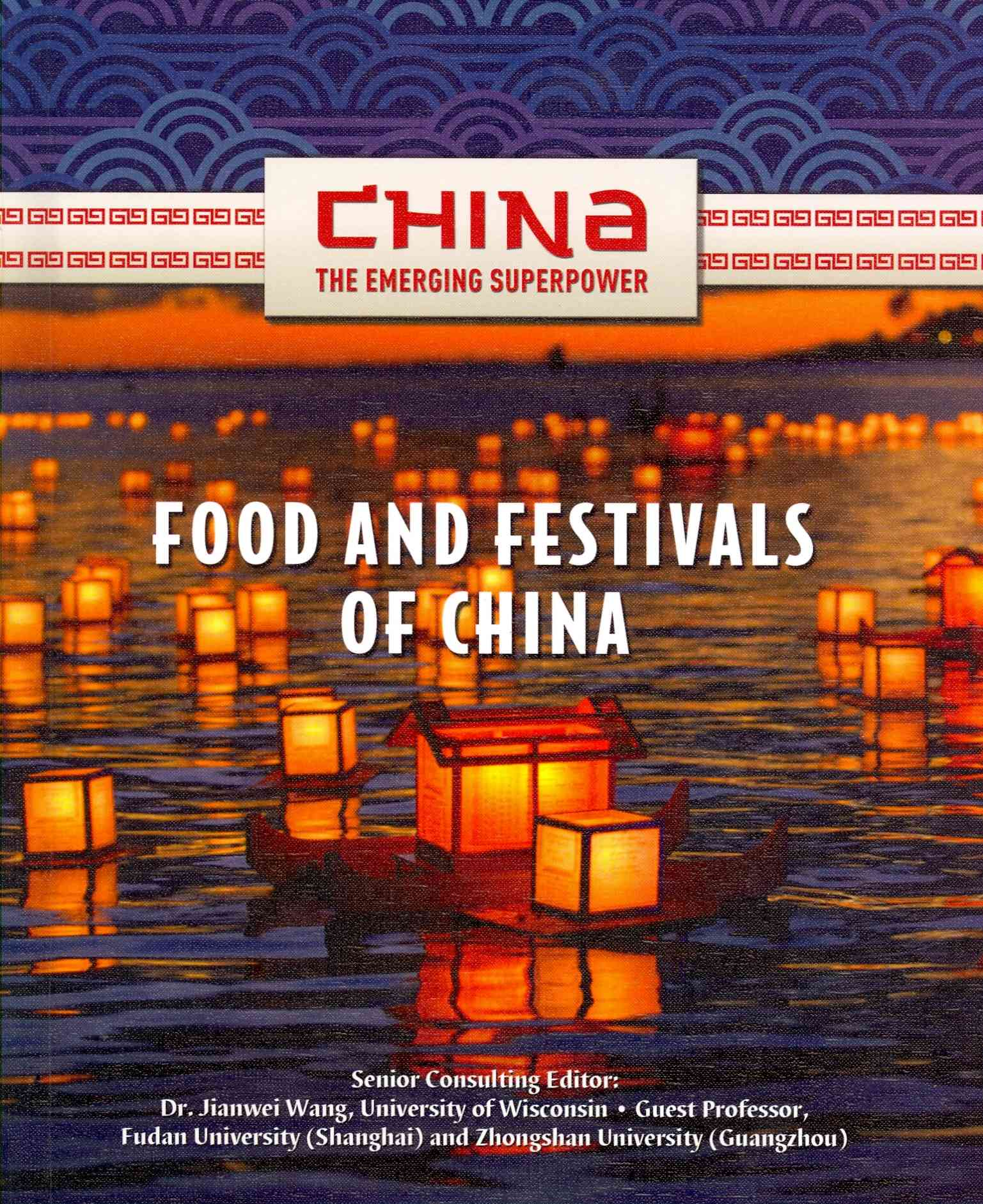 Food and Festivals of China By Liao, Yan